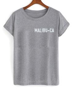 Malibu CA T Shirt