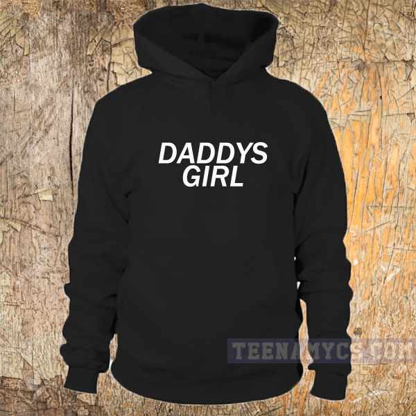 Daddys Girl Hoodie