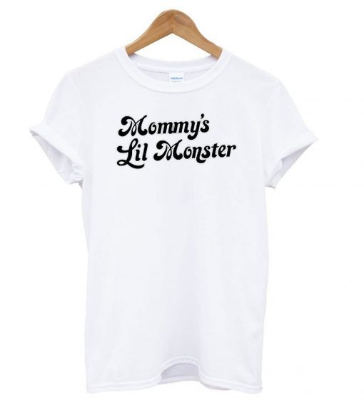 Mommy's Lil Monster T-shirt