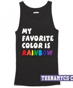 My Favorite color is rainbow Tank top