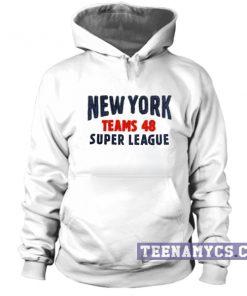 NY Super league Teams 48 Hoodie