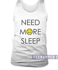 Need more sleep tank top