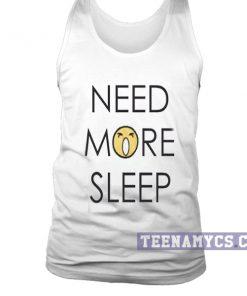 Need more sleep tanktop