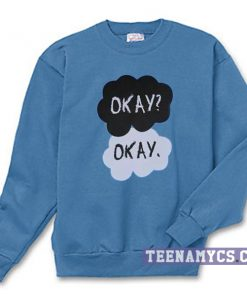 Okay sweatshirt