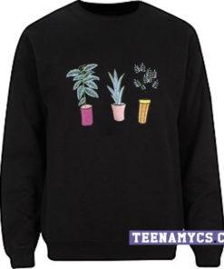 Plants In The Pots Sweatshirt