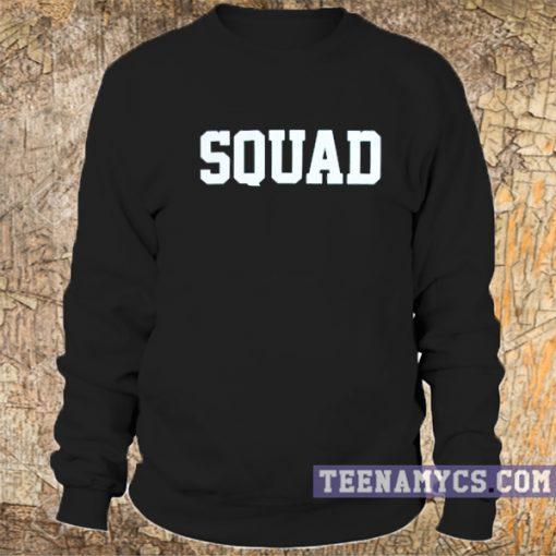 Squad Sweatshirt