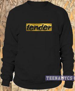 Tender Sweatshirt