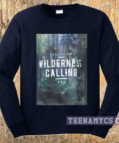 Wilderness Calling Sweatshirt