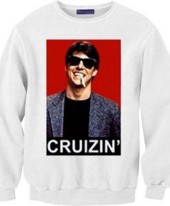 Tom Cruise Cruizin' Sweatshirt