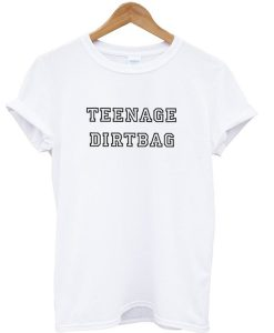 Teenage Dirtbag Summer Casual Graphic T-shirt