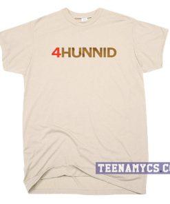 4Hunnid Shirt