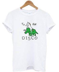 To The Disco Unicorn Dino T-shirt
