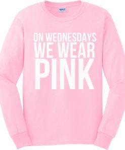 On Wednesdays We Wear Pink Crewneck Sweatshirt