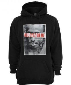 Tupac All Eyez On Me Hoodie