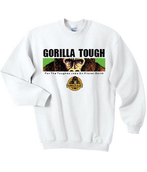 Gorilla Tough Sweatshirt