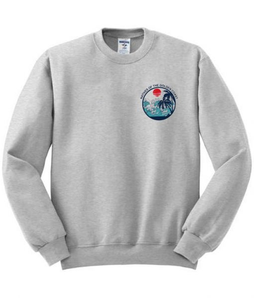 Natives Of The Golden Coast Sweatshirt