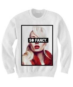 Iggy Azzalea So Fancy Sweatshirt